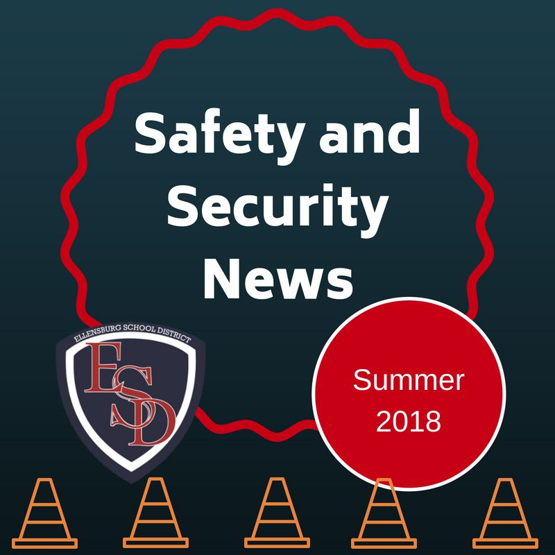 Safety and Security Summer Newsletter